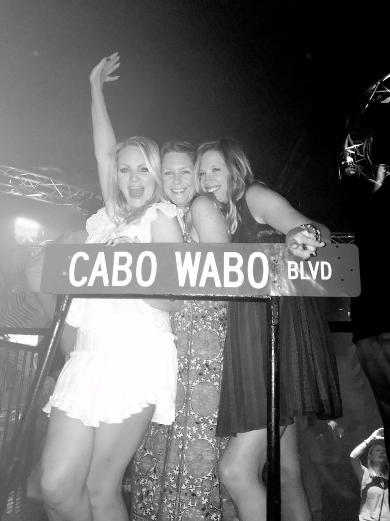 And no trip to Cabo would be complete without a trip to Cabo Wabo (apparently).